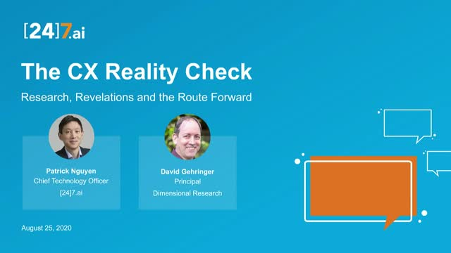 The CX Reality Check - Research, Revelations, and the Route Forward