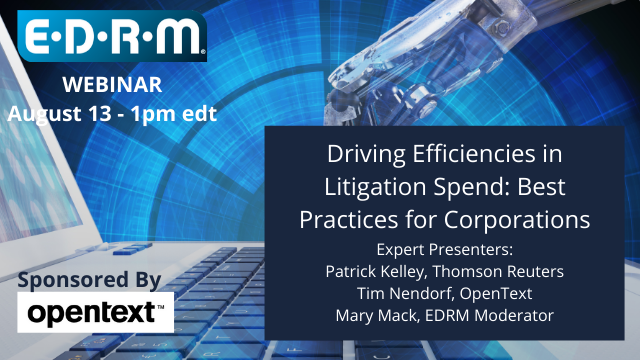 Driving Efficiencies in Litigation Spend: Best Practices for Corporations