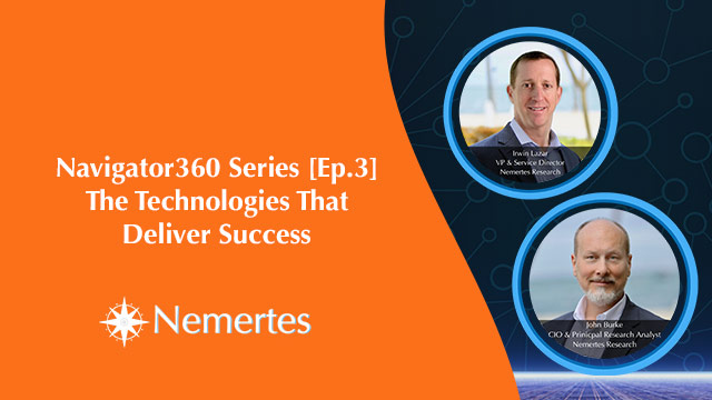 Navigator360 Series [Ep.3]: The Technologies That Deliver Success