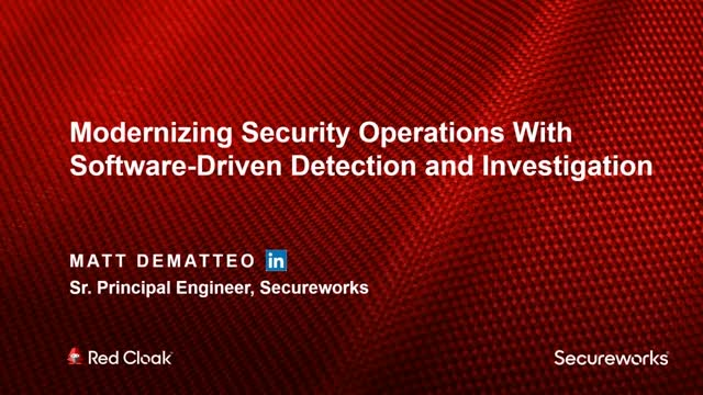 Modernizing SecOps With Software-Driven Detection and Investigation