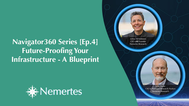 Navigator360 Series [Ep.4] Future-Proofing Your Infrastructure: A Blueprint