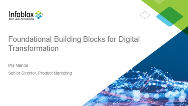 Foundational Network and Security Building Blocks for Digital Transformation