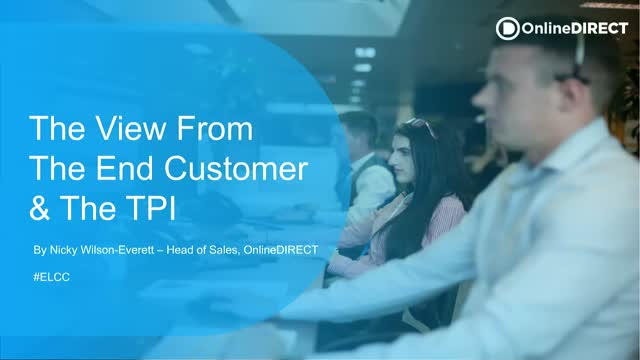 The View from the End Customer & The TPI