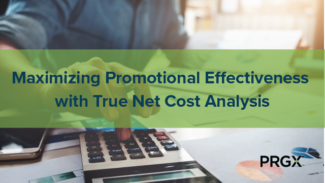 Maximizing Promotional Effectiveness With True Net Cost Analysis