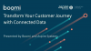 Transform Your Customer Journey with Connected Data