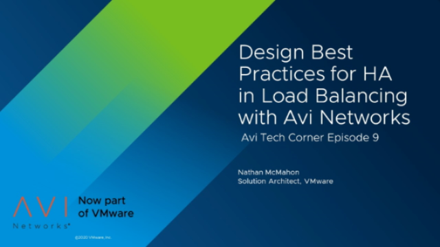 Design Best Practices for HA in Load Balancing with Avi Networks