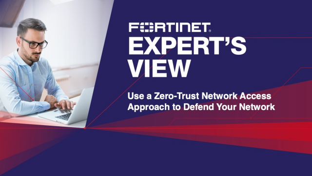 Use a Zero-Trust Network Access Approach to Defend your Network