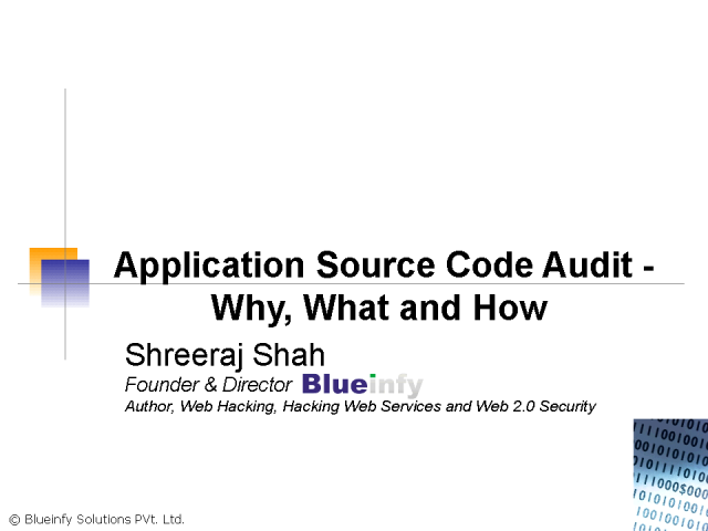 Application Source Code Audit - Why, What and How