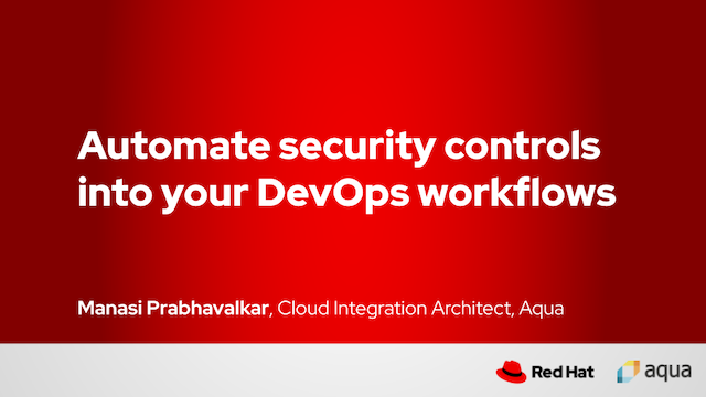 Automate security controls into your DevOps workflows