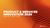 Pure Product & Services Innovation 2020