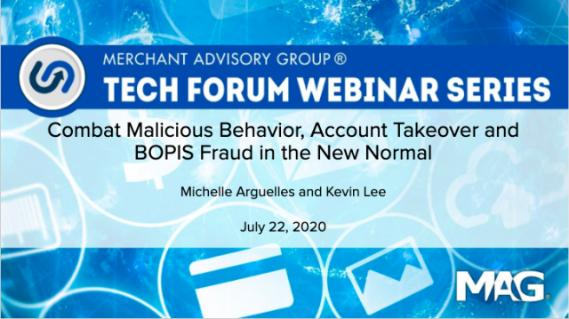 Combat Malicious Behavior, Account Takeover and BOPIS Fraud in the New Normal