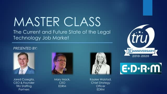 Masterclass: The Current and Future State of the Legal Technology Job Market