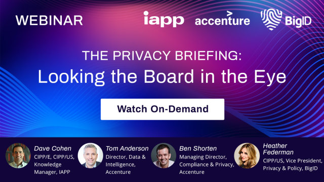 The Privacy Briefing: Looking the Board in the Eye