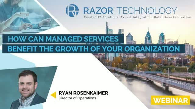 How could managed services benefit the growth of your organization?