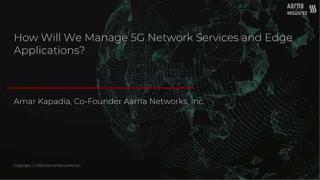 How will we manage 5G network services and composite edge applications?
