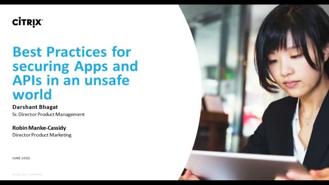 Best Practices for securing apps and APIs in an unsafe world