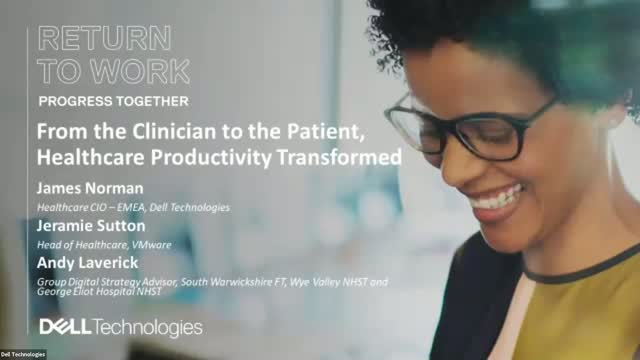 From the clinician to the patient, healthcare productivity transformed