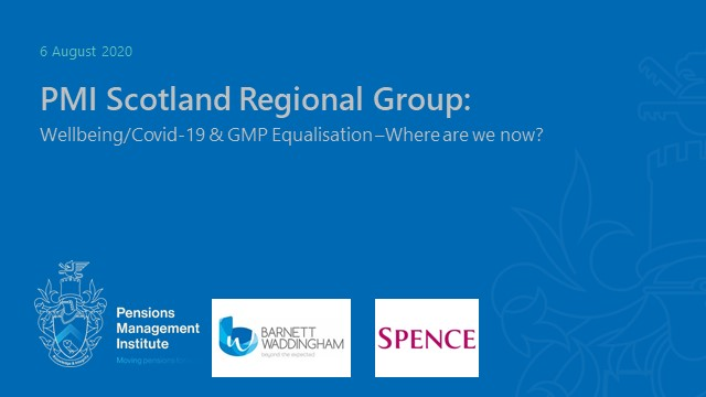 PMI/SPP Scotland regional group: Wellbeing/Covid & Latest on GMP Equalisation