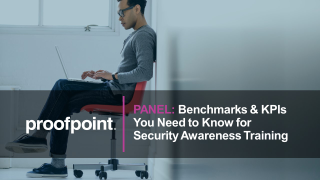 PANEL: Benchmarks & KPIs You Need to Know for Security Awareness Training