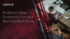Endpoint Data Protection for your Remote Workforce