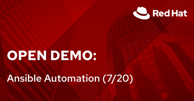 Open Demo: Ansible Automation (7/20)