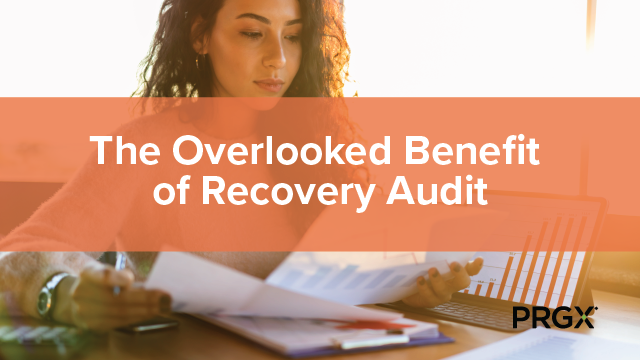 The Overlooked Benefit of Recovery Audit