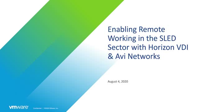 How to Enable Remote Working in the SLED Sector with Horizon VDI & Avi Networks