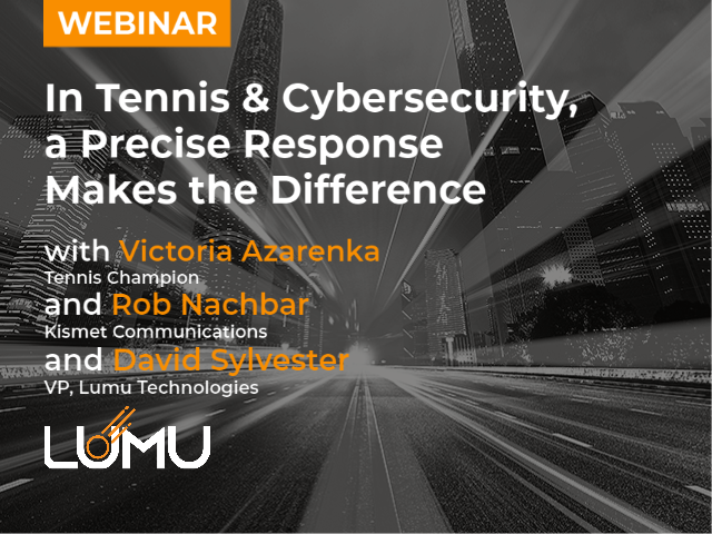In Tennis & Cybersecurity, A Precise Response Makes the Difference