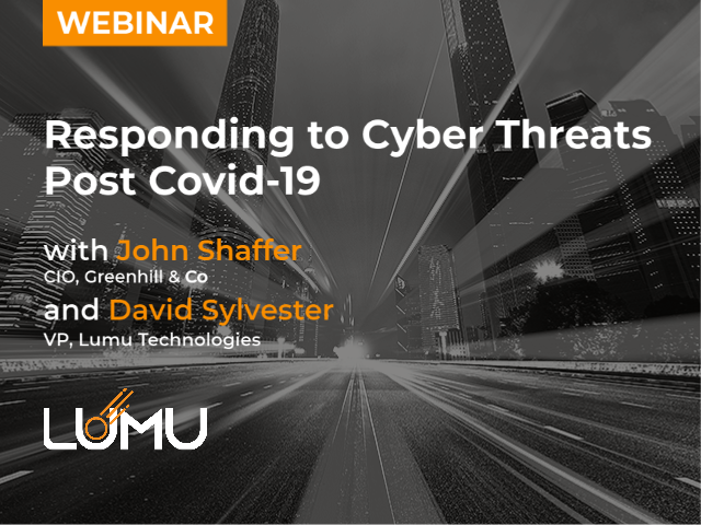 Illumination Summit: Responding to Cyber Threats Post Covid-19