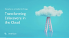 Disruption as an Enabler for Change: Transforming Ediscovery in the Cloud