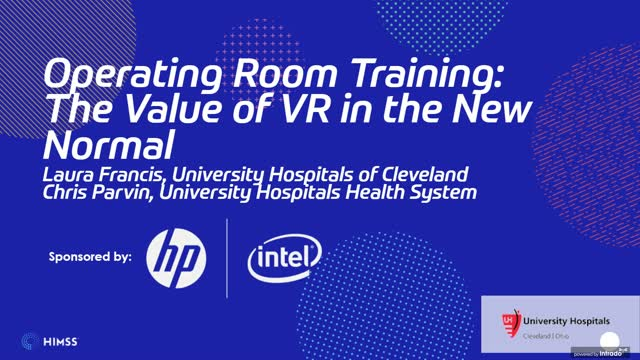 HIMSS: Operating Room Training: The Value of VR in the New Normal