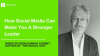 How Social Media Can Make You A Stronger Leader: Insights from Damian Corbet
