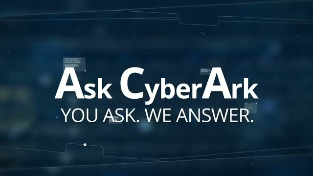 Ask CyberArk Podcast: Episode 2 with Yossi Dantes