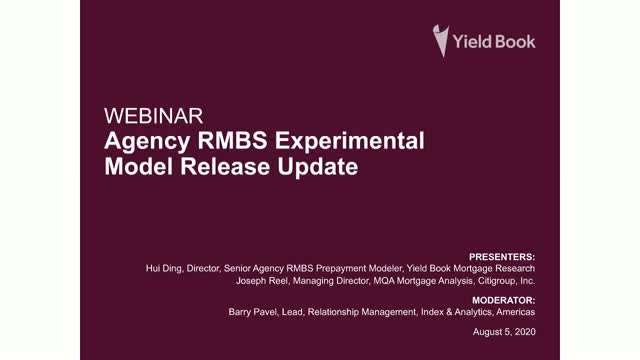 Webinar - Agency RMBS Experimental Model Release August Update