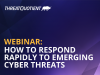 How to Respond to Emerging Cyber Threats
