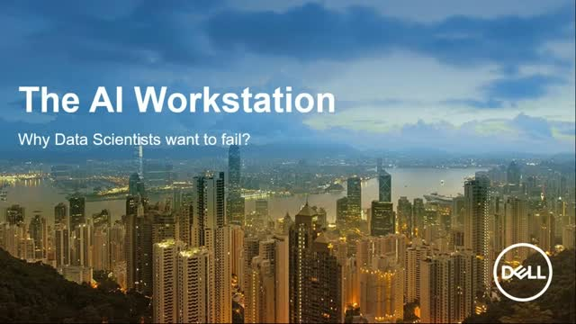 The AI Workstation: Why Data Scientists Want to Fail?