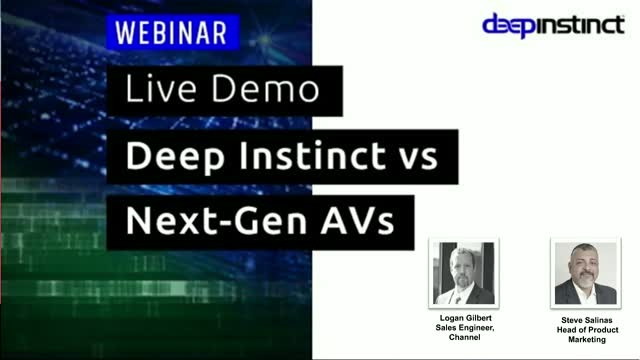 Live Demo - Deep Instinct vs Next-Gen AVs