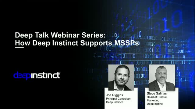 Live Demo: How Deep Instinct Supports MSSPs