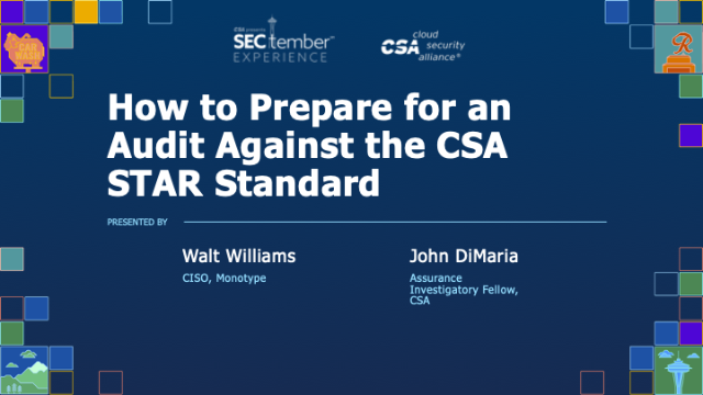 How to Prepare for an Audit Against the CSA STAR Standard