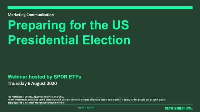 SPDR ETFs: Preparing for the US Presidential Election