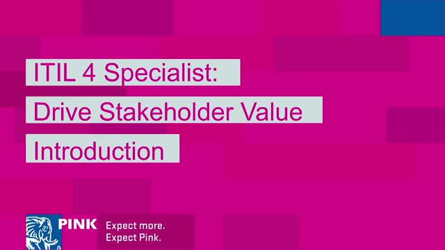 ITIL4 – Drive Stakeholder Value Introduction