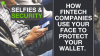 Security & Selfies: How Fintech Companies Use Your Face To Protect Your Wallet.