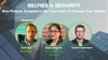 Selfies & Security: How Fintech Companies Use Your Face To Protect Your Wallet.