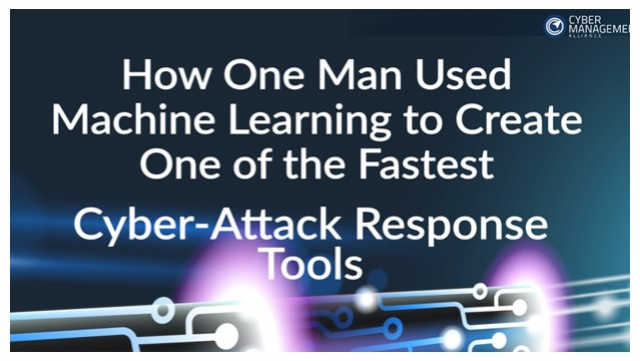 Creating the Fastest Cyber-Attack Response Tool Using Machine Learning