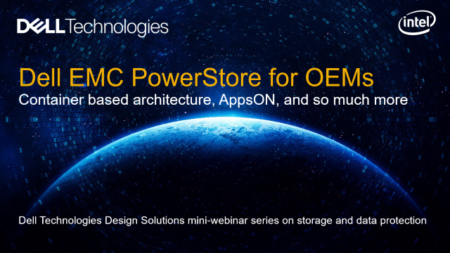 The Dell EMC PowerStore is a great fit for OEM customers