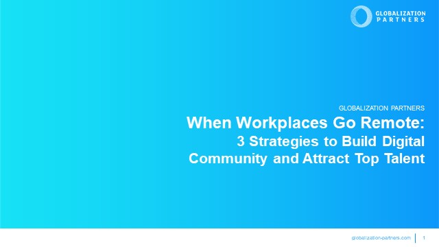 Going Remote: 3 Strategies to Build Digital Community and Attract Top Talent