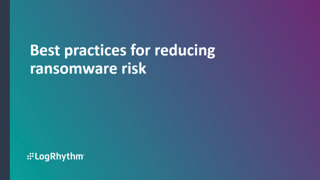 Best Practices For Reducing Ransomware Risk