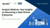 Analyst Webinar: Key Insights on Becoming a Data-Driven Enterprise