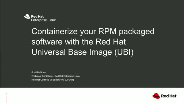 Containerize your RPM packaged software with UBI