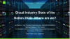 Cloud Industry State of the Nation 2020: Where Are We?